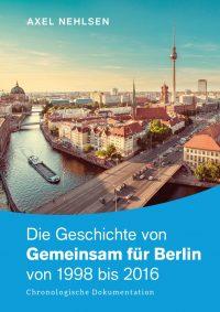 Die Geschichte von Gemeinsam für Berlin von 1998 bis 2016